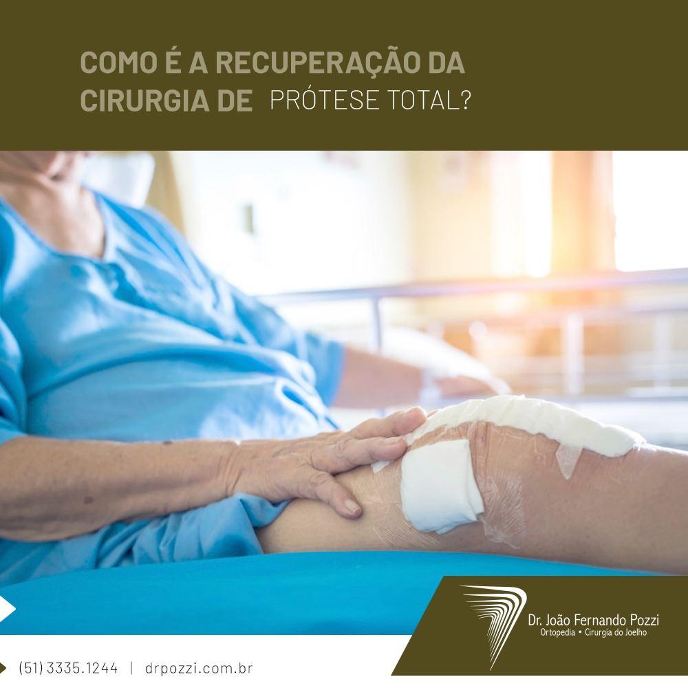 Como vai ser a recuperação da cirurgia de prótese